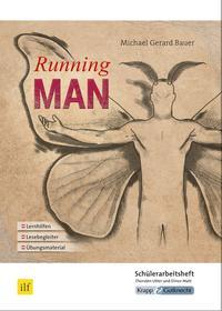 Michael Gerard Bauer: Running Man