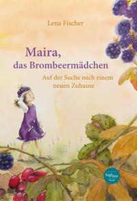 Maira, das Brombeermädchen