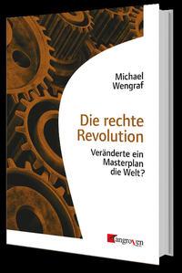 Die rechte Revolution