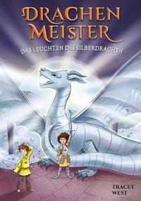 Drachenmeister 11 - Das Leuchten des Silberdrachen