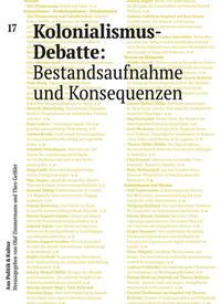 Kolonialismus-Debatte: Bestandsaufnahme und Konsequenzen