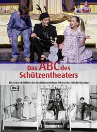 Das ABC des Schützentheaters