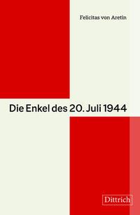 Die Enkel des 20. Juli 1944