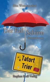Tatort Trier: Der Fall Schirm