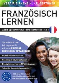 Französisch lernen für Fortgeschrittene 1+2 (ORIGINAL BIRKENBIHL)