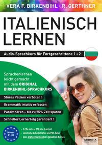 Italienisch lernen für Fortgeschrittene 1+2 (ORIGINAL BIRKENBIHL)