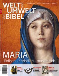 Welt und Umwelt der Bibel / Maria
