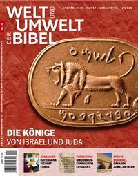 Welt und Umwelt der Bibel / Die Könige
