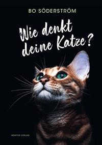 Wie denkt deine Katze?