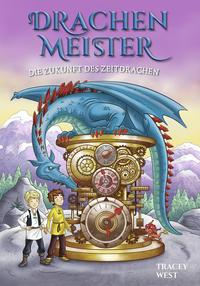Drachenmeister 15 - Die Zukunft des Zeitdrachen