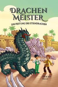 Drachenmeister 17 - Die Festung des Steindrachen