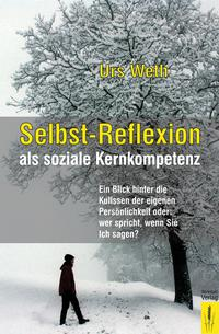 Selbst-Reflexion als soziale Kernkompetenz