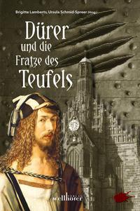 Dürer und die Fratze des Teufels