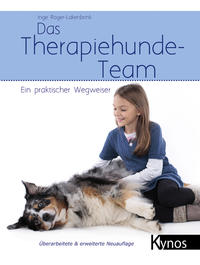 Cover: Inge Röger-Lakenbrink Das Therapiehunde-Team