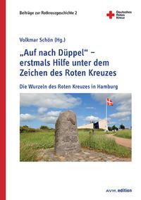 """""""Auf nach Düppel"""" – erstmals Hilfe unter dem Zeichen des Roten Kreuzes"""