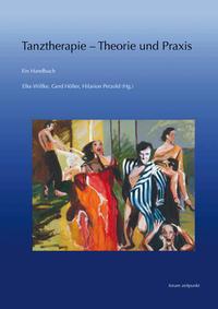 Tanztherapie – Theorie und Praxis