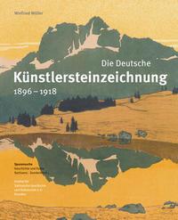 Die Deutsche Künstlersteinzeichnung 1896-1918