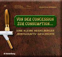 Von der Concession zur Consumption...