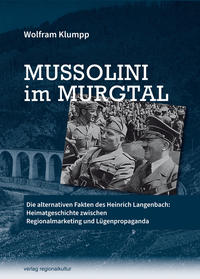 Mussolini im Murgtal