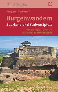 Burgenwandern Saarland und Südwestpfalz