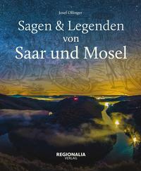 Sagen und Legenden von Saar und Mosel