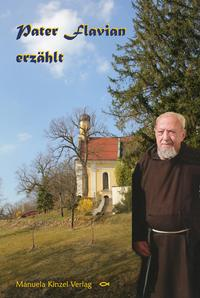 Pater Flavian erzählt