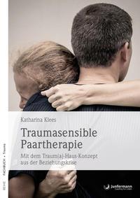 Traumasensible Paartherapie