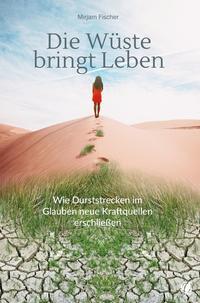 Die Wüste bringt Leben