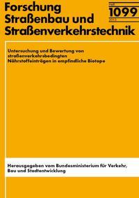 Untersuchung und Bewertung von straßenverkehrsbedingten Nährstoffeinträgen in empfindliche Biotope