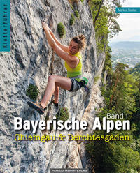 Kletterführer Bayerische Alpen 1