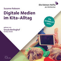 Digitale Medien im Kita-Alltag