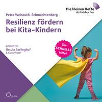 Resilienz fördern bei Kita-Kindern