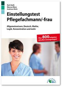 Einstellungstest Pflegefachmann/Pflegefachfrau