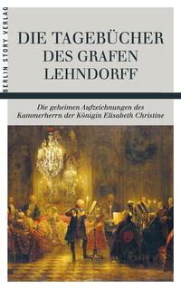 Die Tagebücher des Grafen Lehndorff