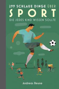 Das einzig wahre Jungsbuch vom Sport