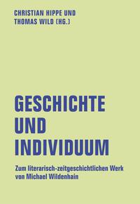 Geschichte und Individuum