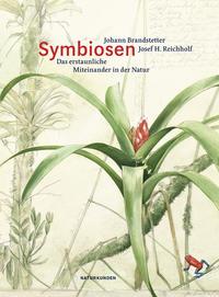 Cover: Josef H. Reichholf Symbiosen - das erstaunliche Miteinander in der Natur