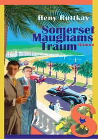 Somerset Maughams Traum - Cover