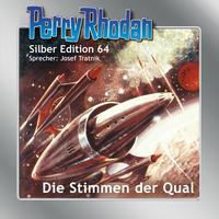 Perry Rhodan Silber Edition 64: Die Stimmen der Qual