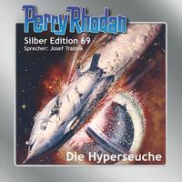 Perry Rhodan Silber Edition 69: Die Hyperseuche