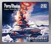 Perry Rhodan Silber Edition (MP3 CDs) 154: Kodexfieber
