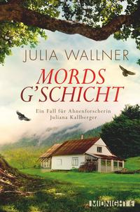 Cover: Julia Wallner Mordsg'schicht
