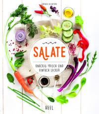 Cover: Lorenza Alcantara Salate. Knackig frisch und einfach lecker