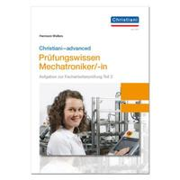 Christiani-advanced Prüfungswissen Mechatroniker/-in