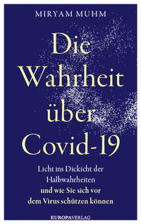 Die Wahrheit über Covid-19