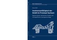 Insolvenzanfällgkeit der GmbH im Freistaat Sachsen