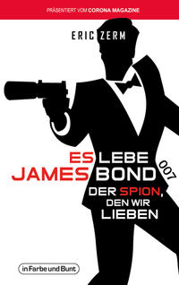 Es lebe James Bond 007