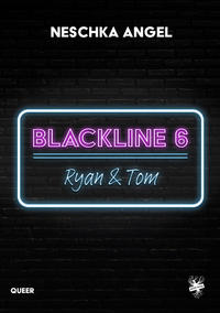 Blackline 6: Ryan & Tom