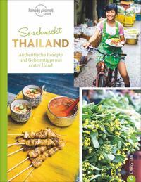 Cover: Austin Bush So schmeckt Thailand. Authentische Rezepte und Geheimtipps aus erster Hand