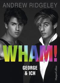 WHAM! - George & ich